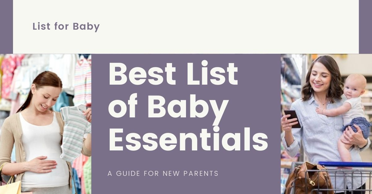 Best List For Baby Essentials & Shopping Guide Of Baby List