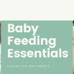 Best List For Baby Feeding Essentials