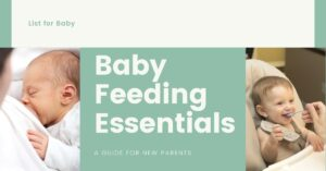 Best List For Baby Feeding Essentials