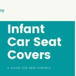 Best Infant Car Seat Covers in 2021