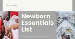 Buying Guide For New-born Essentials List 2021